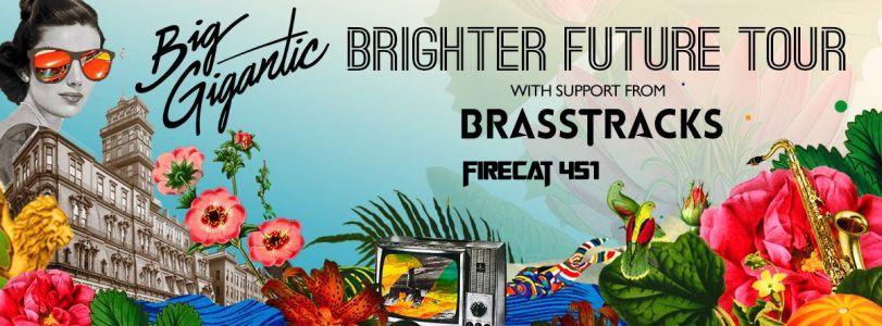 Big Gigantic FEB 23 w/ Brasstracks & Firecat 451