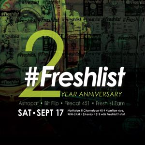#Freshlist 2-Year Anniversary feat. Firecat 451